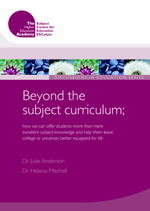 Cover of Beyond the subject curriculum; how we can offer students more than mere excellent subject knowledge and help them leave college or university better equipped for life