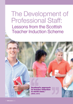 Cover of The Development of Professional Staff: Lessons from the Scottish Teacher Induction Scheme
