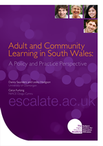Cover of Adult and Community Learning in South Wales: A Policy and Practice Perspective