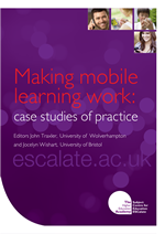 Cover of Making mobile learning work: case studies of practice