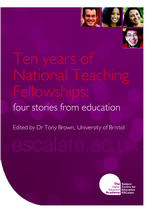 Cover of Ten Years of National Teaching Fellowships: four stories from education