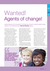 Wanted! Agents of Change